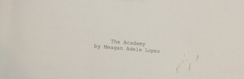 The Academy Meagan Adele Lopez